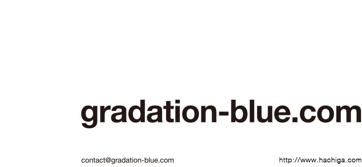 gradationblue 蜂賀亨 toru hachiga
